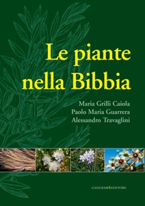 Le piante nella Bibbia da Paolo Maria Guarrera, Maria Grilli Caiola & Alessandro Travaglini