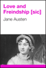 Jane Austen - Love and Freindship [sic] artwork