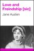 Jane Austen - Love and Freindship [sic] artwork