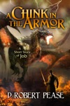 A Chink In The Armor A Short Story Of Job