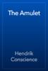 Hendrik Conscience - The Amulet artwork