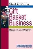 Start & Run a Gift Basket Business