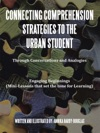 Connecting Comprehension Strategies To The Urban Student