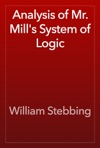 Analysis Of Mr Mills System Of Logic