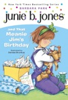 Junie B Jones And That Meanie Jims Birthday
