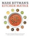 Mark Bittmans Kitchen Matrix