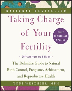 Taking Charge of Your Fertility Book Cover