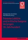Fromme Lektre Und Kritische Exegese Im Langen 19 Jahrhundert