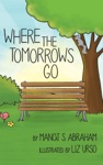Where The Tomorrows Go