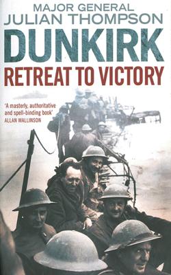 Dunkirk - Julian Thompson book
