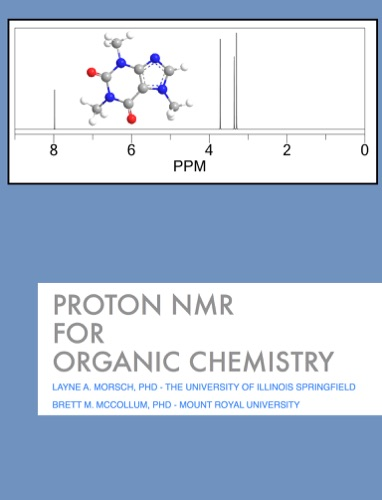 Read Proton NMR for Organic Chemistry online free by Layne A  Morsch