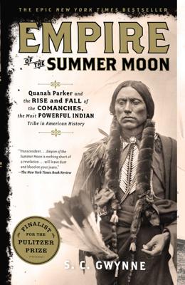 Empire of the Summer Moon - S. C. Gwynne book