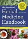 The Practical Herbal Medicine Handbook