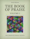 The Book Of Praise Audio Hymnal Volume 1