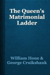 The Queens Matrimonial Ladder