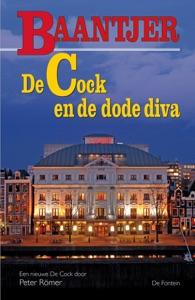 De Cock en de dode diva Door Baantjer & Peter Römer Boekomslag