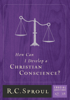 R. C. Sproul - How Can I Develop a Christian Conscience? artwork