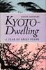 Kyoto-Dwelling: Poems