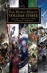 The Horus Heresy Volume Three