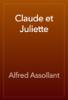 Alfred Assollant - Claude et Juliette artwork