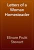 Elinore Pruitt Stewart - Letters of a Woman Homesteader artwork