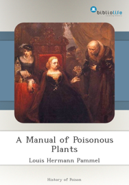A Manual of Poisonous Plants book