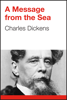Charles Dickens - A Message from the Sea artwork