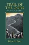 Trail Of The Gods The Morcyth Saga Book Four
