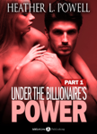 Under The Billionaire's Power, Part 1