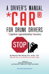 A Drivers Manual For Drunk Drivers