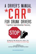 A Driver's Manual For Drunk Drivers