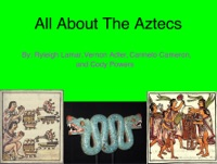 All About the Aztecs
