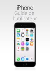 Guide de l'utilisateur de l'iPhone pour iOS8.4
