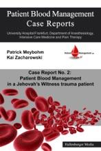 Patient Blood Management Case Report No. 2: Patient Blood Management in a Jehova's Witness trauma patient