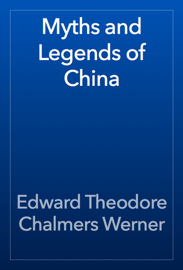 Myths and Legends of China book