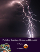 Particles, Quantum Physics and Electricity