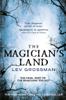 Lev Grossman - The Magician's Land artwork