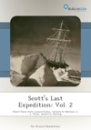 Scotts Last Expedition Vol 2