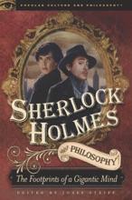 Sherlock Holmes And Philosophy