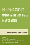 Indigenous Conflict Management Strategies In West Africa