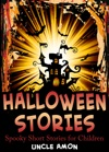 Halloween Stories Spooky Short Stories For Children