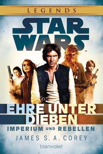 James S. A. Corey - Star Wars™ Imperium und Rebellen