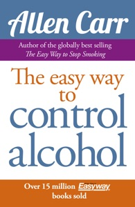 Allen Carr's Easy Way to Control Alcohol Book Cover