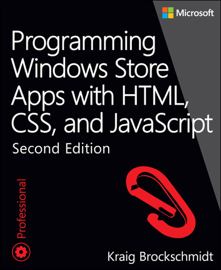 Programming Windows Store Apps with HTML, CSS, and JavaScript, 2/e book