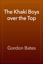 The Khaki Boys Over The Top