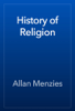 Allan Menzies - History of Religion artwork