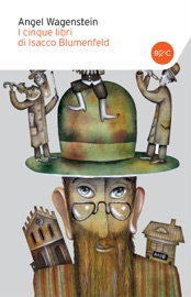 Download and Read Online I cinque libri di Isacco Blumenfeld