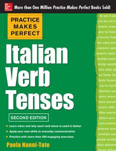 Practice Makes Perfect Italian Verb Tenses 2/E (EBOOK) Libro Cover