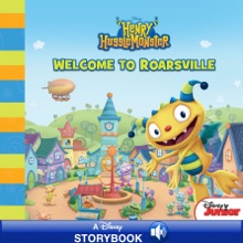 Henry Hugglemonster:  Welcome to Roarsville
