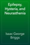 Epilepsy Hysteria And Neurasthenia